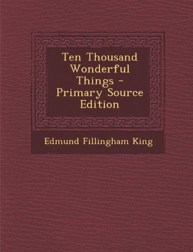 Ten Thousand Wonderful Things
