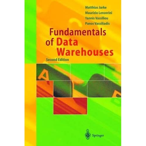 Fundamentals of Data Warehouses by Matthias Jarke (2002-11-26)
