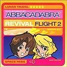 Revival, Flight Two