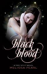 Black Blood (Time Spirit Trilogy Book 2) (English Edition)