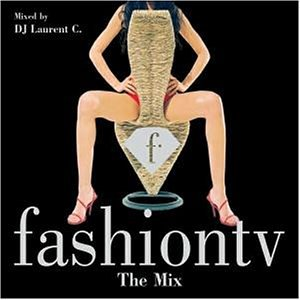 Fashion Tv (Fashion TV in the Mix)