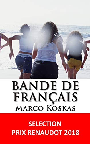 BANDE de FRANCAIS par Marco Koskas