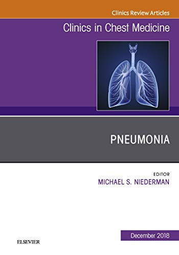 Pneumonia, An Issue Of Clinics In Chest Medicine, Ebook (the Clinics: Internal Medicine) por Michael S. Niederman epub