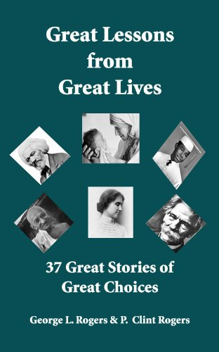 Great Lessons from  Great Lives