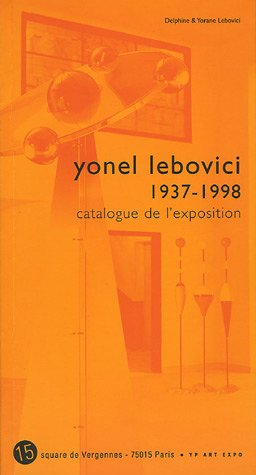 Yonel Lebovici (1937-1998) : Catalogue de l'exposition