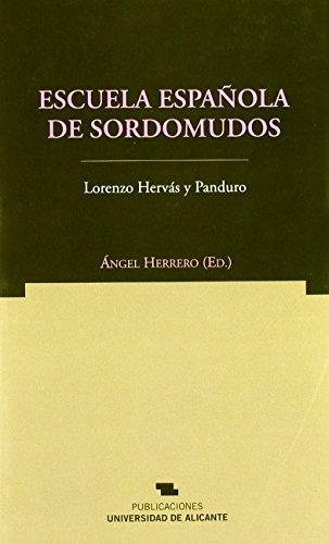 Escuela española de sordomudos de Ángel Herrero Blanco (2008) Tapa blanda