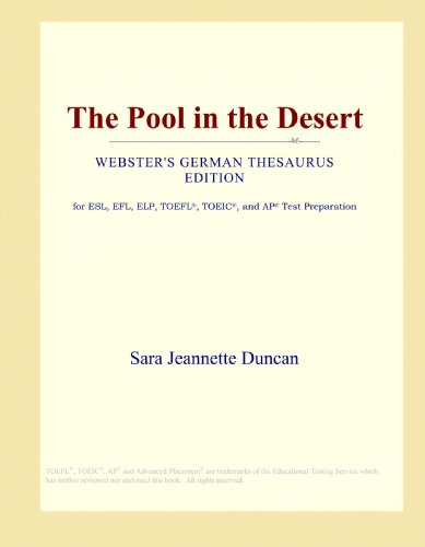 The Pool in the Desert (Webster's German Thesaurus Edition)