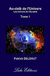 Au-Delà De L'univers - Tome 1 (Couleur)