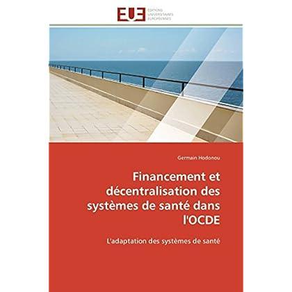 Financement et décentralisation des systèmes de santé dans l'ocde