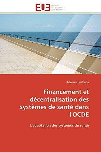 Financement et décentralisation des systèmes de santé dans l'ocde par Germain Hodonou