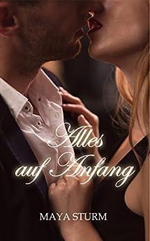Alles auf Anfang (German Edition) by [Sturm, Maya]
