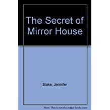 The Secret of the Mirror House
