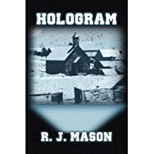 [ Hologram Mason, R. J. ( Author ) ] { Paperback } 2013