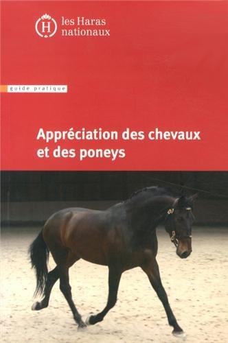 Appréciation des chevaux et des poneys: 8e édition.