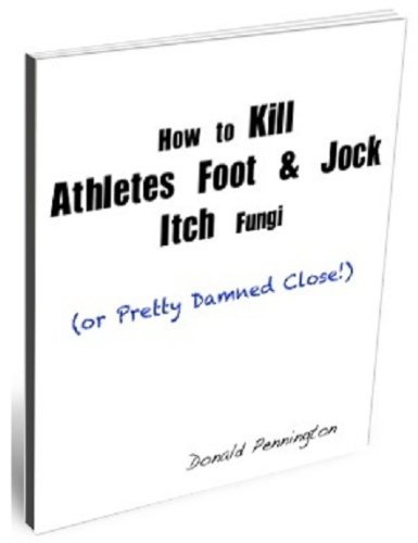 how-to-kill-athletes-foot-and-jock-itch-fungi-or-pretty-damned-close