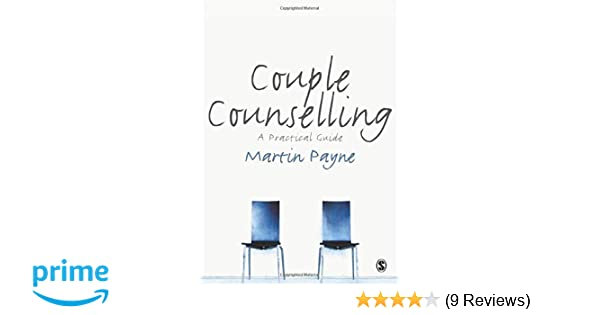Couple Counselling: A Practical Guide: Amazon co uk: Martin