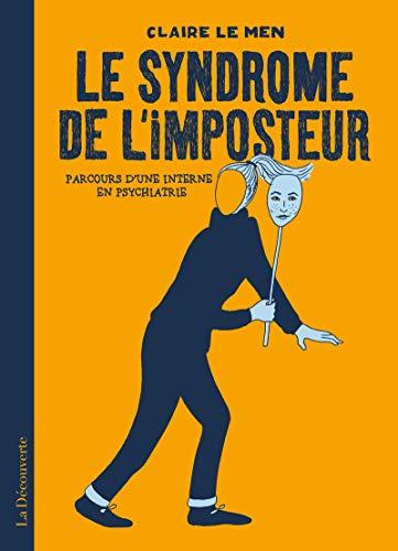 Le syndrome de l'imposteur par  Claire LE MEN