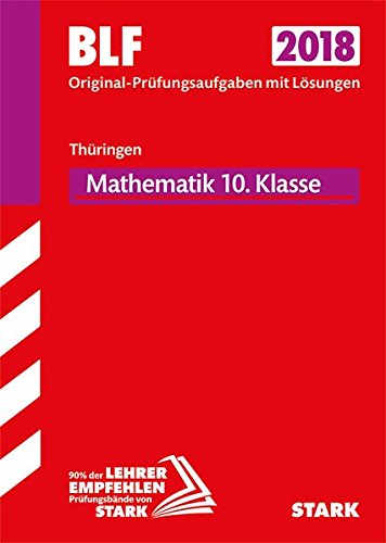 Besondere Leistungsfeststellung Thüringen Gymnasium 2018 - Mathematik 10. Klasse