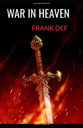 War in Heaven (The Collector's Series) por Frank DeF