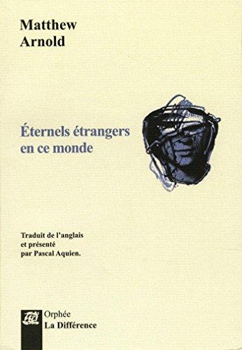 Eternels étrangers en ce monde