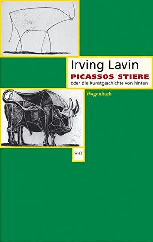 Picassos Stiere oder die Kunstgeschichte von hinten (WAT)