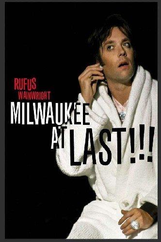 Preisvergleich Produktbild Rufus Wainwright - Milwaukee at Last!!!