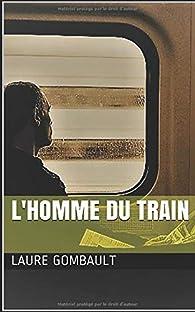 L'homme du train par Laure Gombault