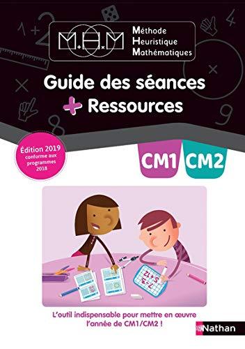 Methode Heuristique de Maths Pinel Guide des Seances + Ressources CM1/CM2 2019 - Guide Pedagogique