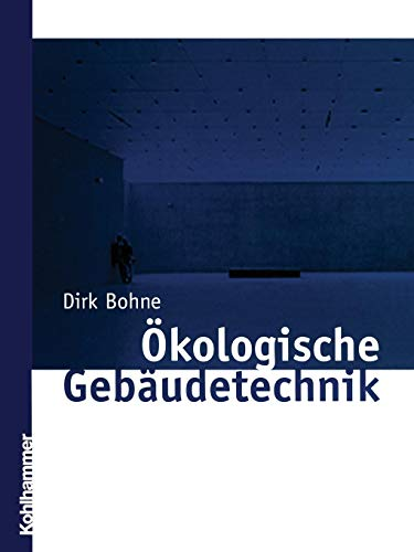 Ökologische Gebäudetechnik -