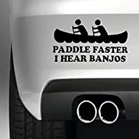 South Coast Stickers Paddle Faster I Hear Banjos STICKER FUNNY BUMPER STICKER CAR VAN 4X4 WINDOW PAINTWORK DECAL EURO LAPTOP DRIVE