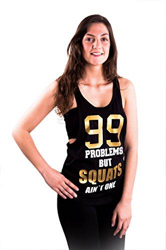 """'Ladies/Fitness da donna Loose TANK TOP Nero locker, taglio morbido 99problema But Squats Ain' t one """", nero"""