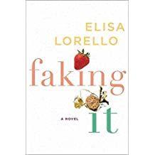 [(Faking It)] [By (author) Elisa Lorello] published on (August, 2011)