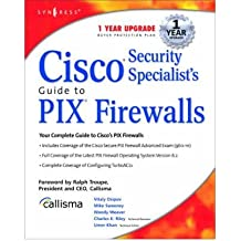 [(Cisco Security Specialists Guide to Pix Firewall )] [Author: Syngress] [Jan-2003]