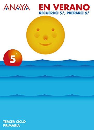 Anaya en verano, 5º educación primaria - 9788466758574