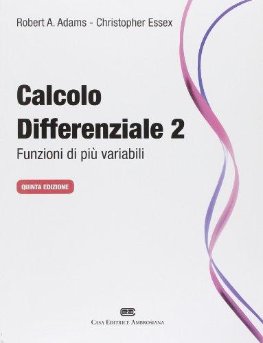 Calcolo differenziale. Funzioni di più variabili: 2