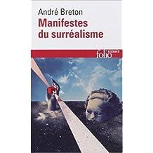 Manifestes du surréalisme de André Breton ( 21 février 1985 )