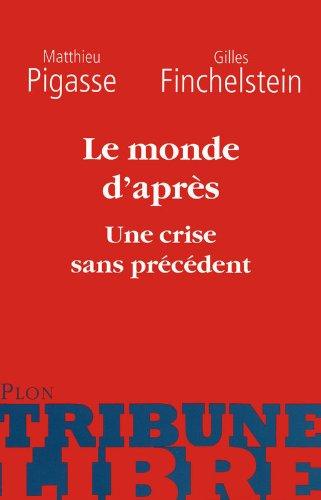 Le monde d'après : Une crise sans p...