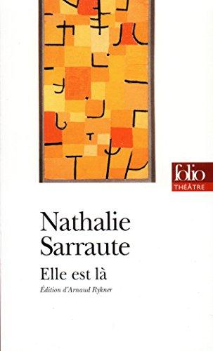 Elle est là (édition enrichie) (Folio Théâtre t. 66) par Nathalie Sarraute