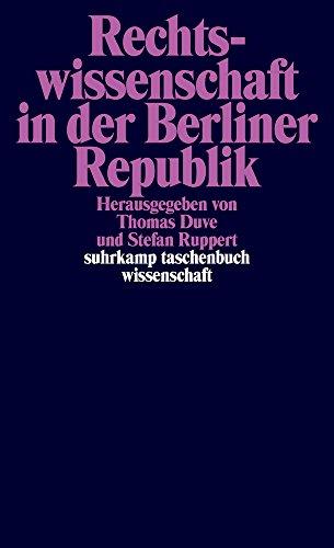 Rechtswissenschaft in der Berliner Republik (suhrkamp taschenbuch wissenschaft, Band 2230)