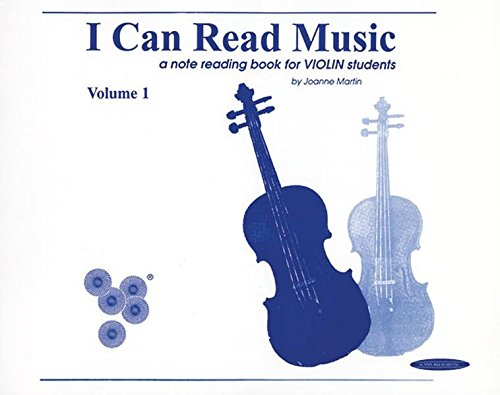 I Can Read Music, Vol 1: Violin (For Violin) por Joanne Martin