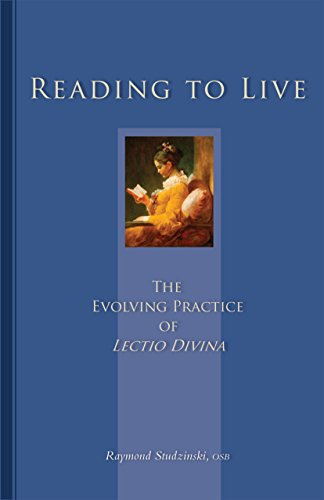 Reading To Live: The Evolving Practice of Lectio Divina (Cistercian Studies Book 231) (English Edition)