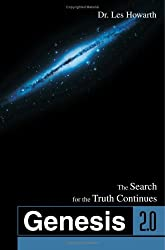 Genesis 2.0: The Search for the Truth Continues by Leslie Howarth (2003-02-07)