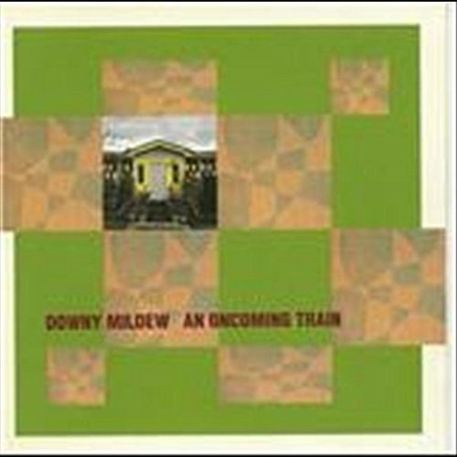 oncoming-train-by-downy-mildew-1992-08-02