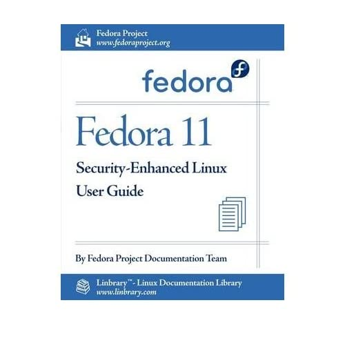 [(Fedora 11 Security-Enhanced Linux User Guide )] [Author: Fedora Documentation Project] [Jul-2009]