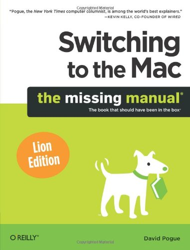 Switching to the Mac: The Missing Manual, Lion - 8 Ios Manual Missing