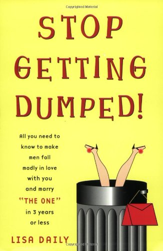 Stop Getting Dumped!