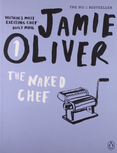 The Naked Chef by Oliver, Jamie (2010) Paperback