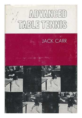 Advanced Table Tennis por Jack Carr