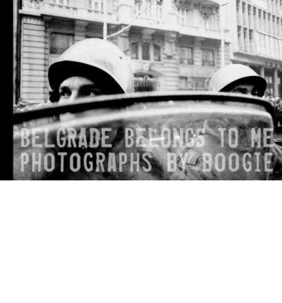 [(Belgrade Belongs to Me )] [Author: Boogie] [Jan-2009]