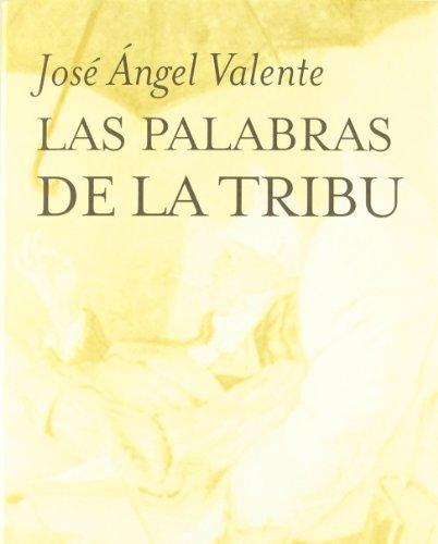 Palabras La De Tribu (Las palabras de la tribu (Volumen Independiente, Band 2))